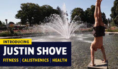 Ready for Bodyweight, HIIT & Calisthenic Workouts? Meet Justin Shove